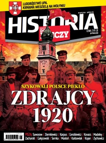 """Okładka miesięcznika """"Historia Do Rzeczy"""" nr 8/2016 (42)"""