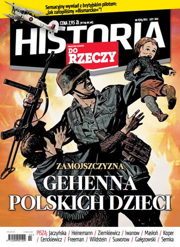 """Okładka miesięcznika """"Historia Do Rzeczy"""" nr 2/2015 (24)"""